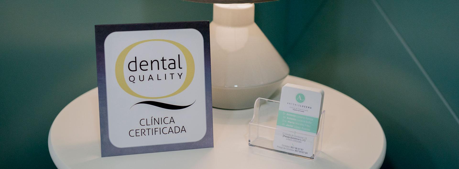 Certificado de calidad Dental Quality Antonio Lucena